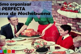 ¡Cómo organizar la perfecta cena de Nochebuena!
