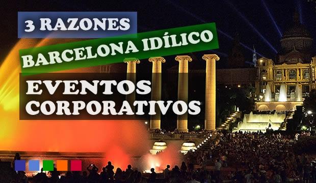 Barcelona, lugar idílico para tus eventos de empresa