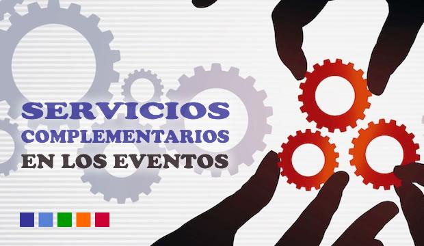 Servicios complementarios en los eventos
