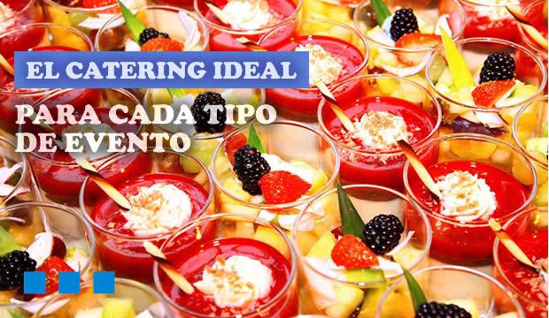 El catering ideal para cada tipo de evento