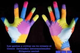 Los gestos a evitar en tu evento si tienes invitados internacionales